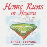 """Home Runs in Heaven"" by Tracy Sievers"