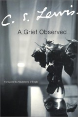 """A Grief Observed"" by C.S. Lewis"